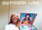 Beauty Bulletin x Batiste