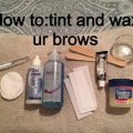 How to | Tint,Shape and Wax your eyebrows