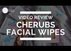 Cherubs Facial Wipes Review