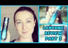 Lancome - Product review - Part 3 | Hayls World