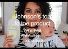 Beauty Bulletin: Johnson's top to toe Product review #JohnsonsBestforMoisture