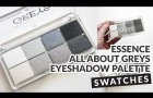 Essence All about Greys Eyeshadow Palette Swatches