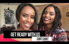 Get Ready With Us Ft Bahati Nzuri | Chitchat, product reviews + Family ties