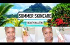 Summer Skincare | Beauty Bulletin