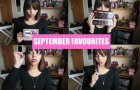 September Favourites | Beauty Candy Loves